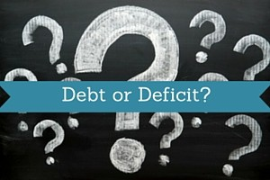 Debt or Deficit
