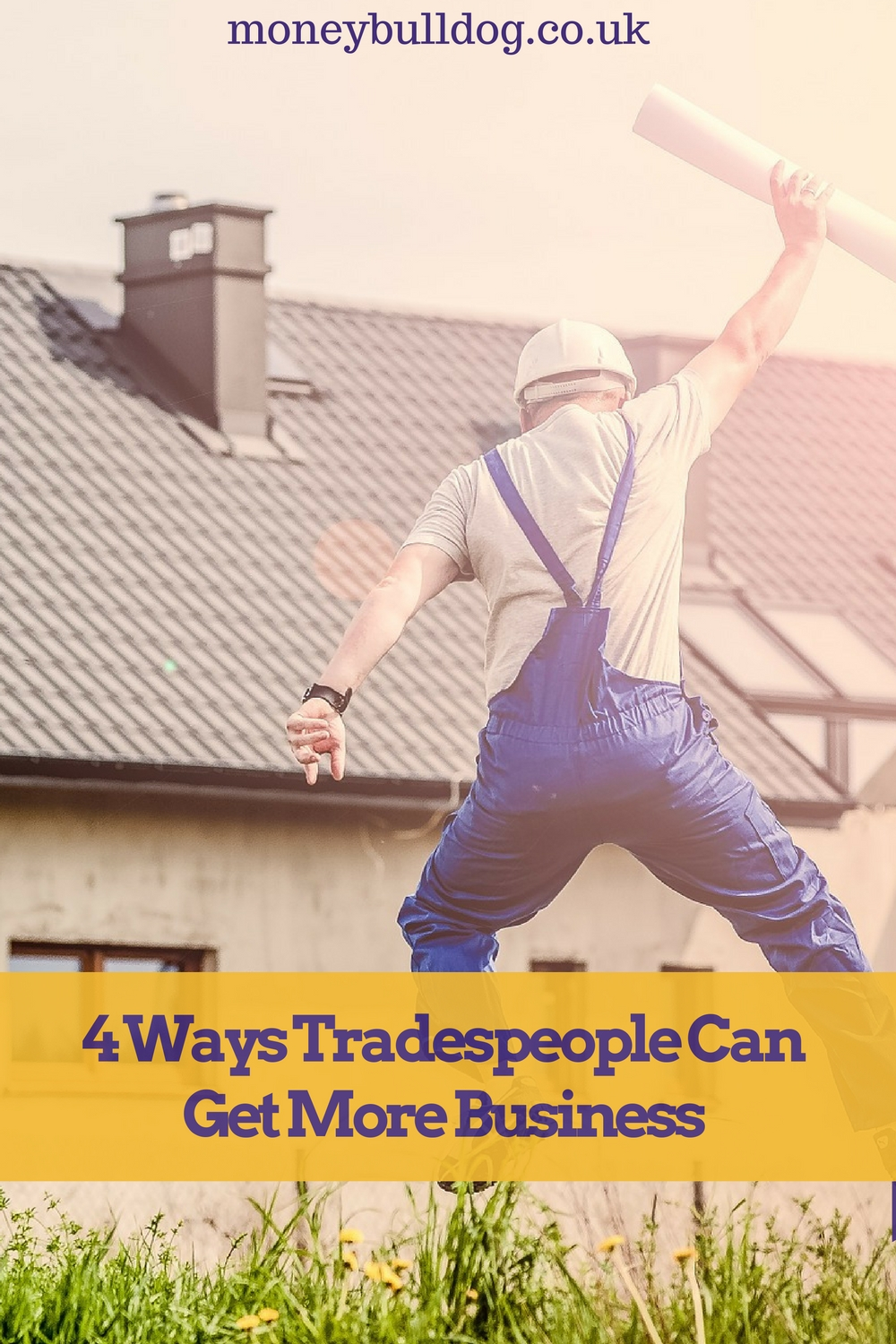 4 Ways Tradespeople Can Get More Business