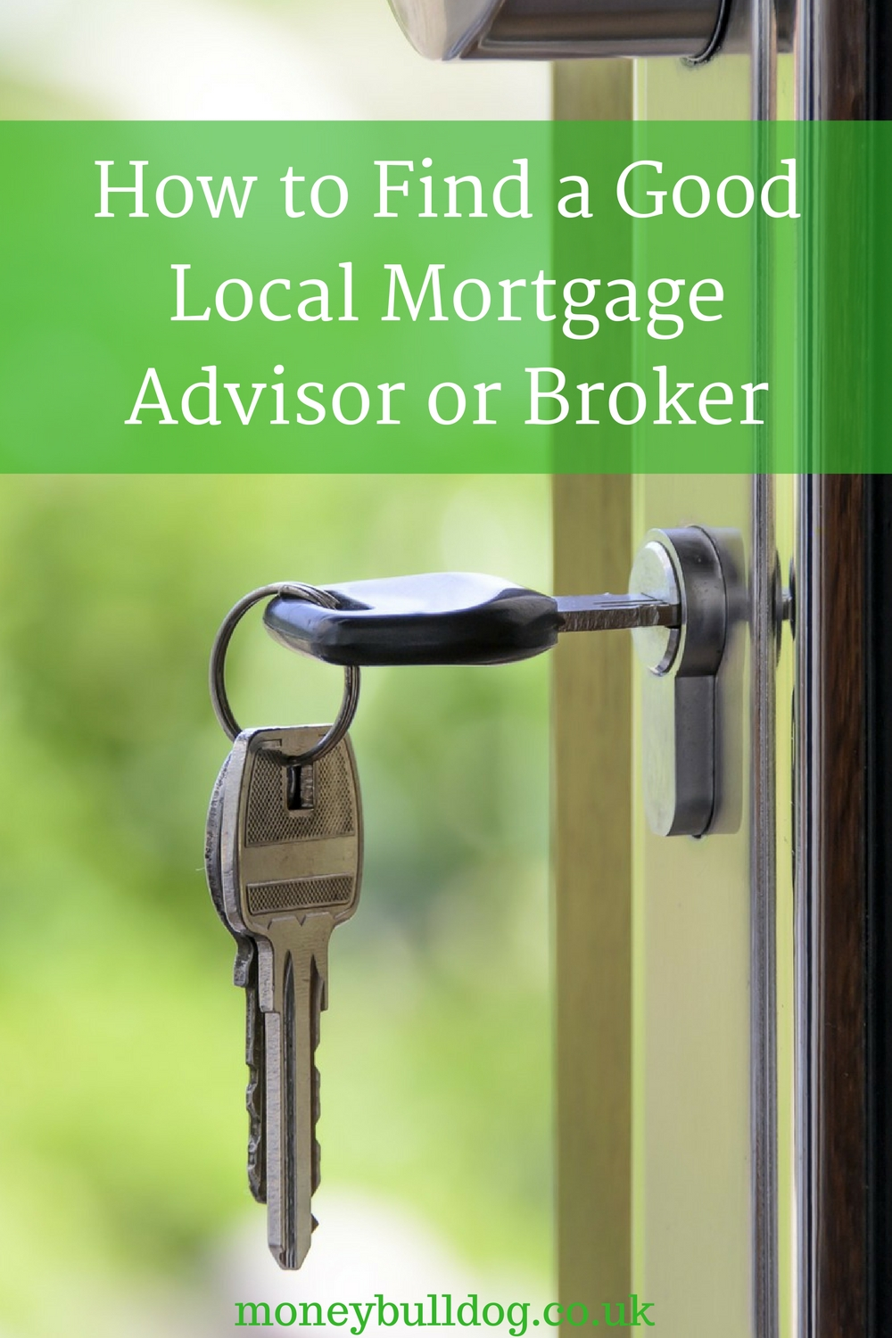 How to Find a Good Local Mortgage Advisor or Broker