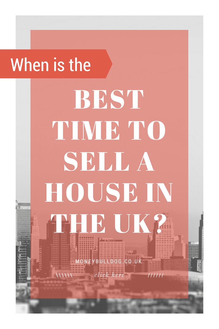 When Is The Best Time To Sell A House In The UK