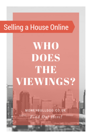 Selling a House Online - Who does the viewings
