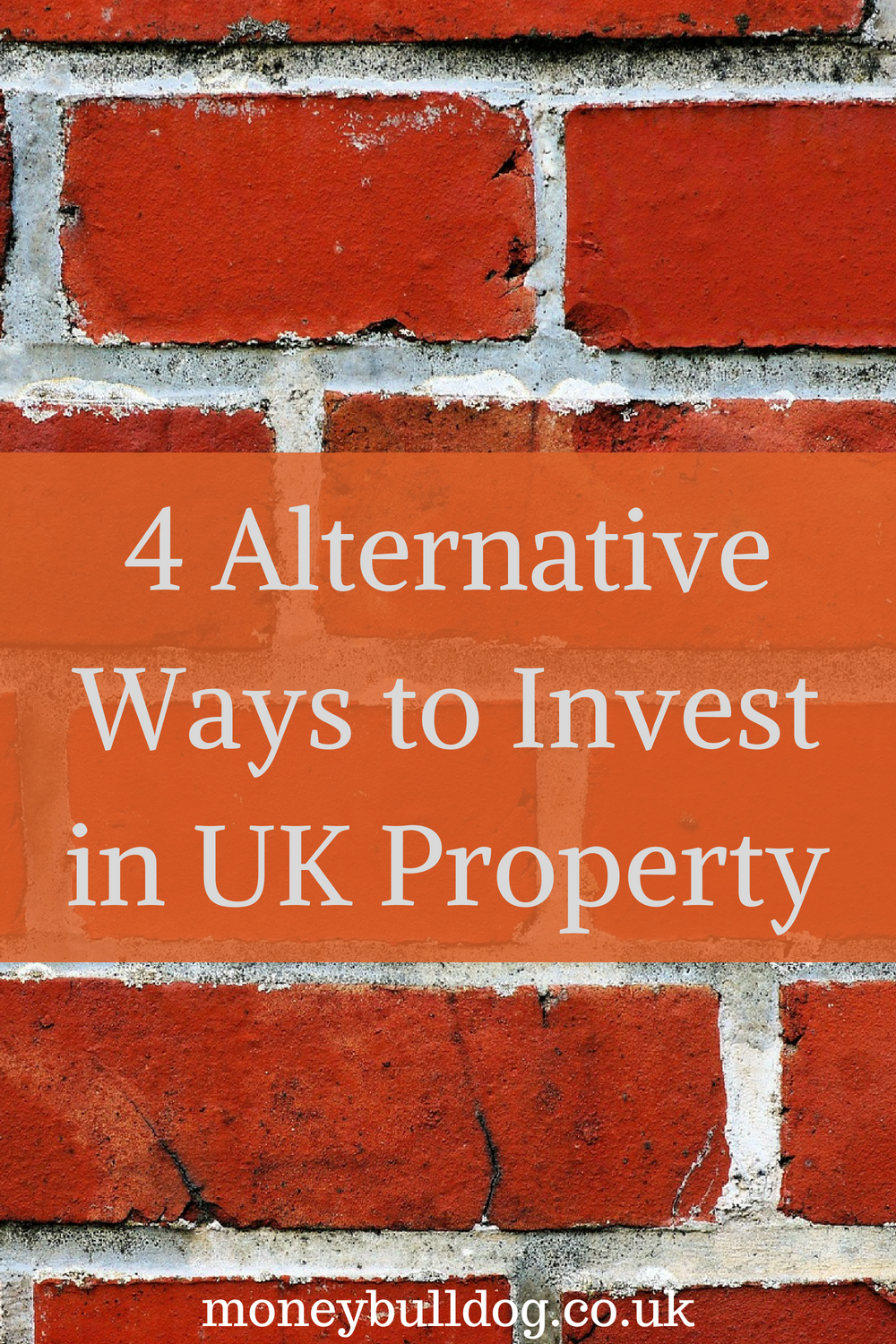 4 alternative ways to invest in UK property on brick background