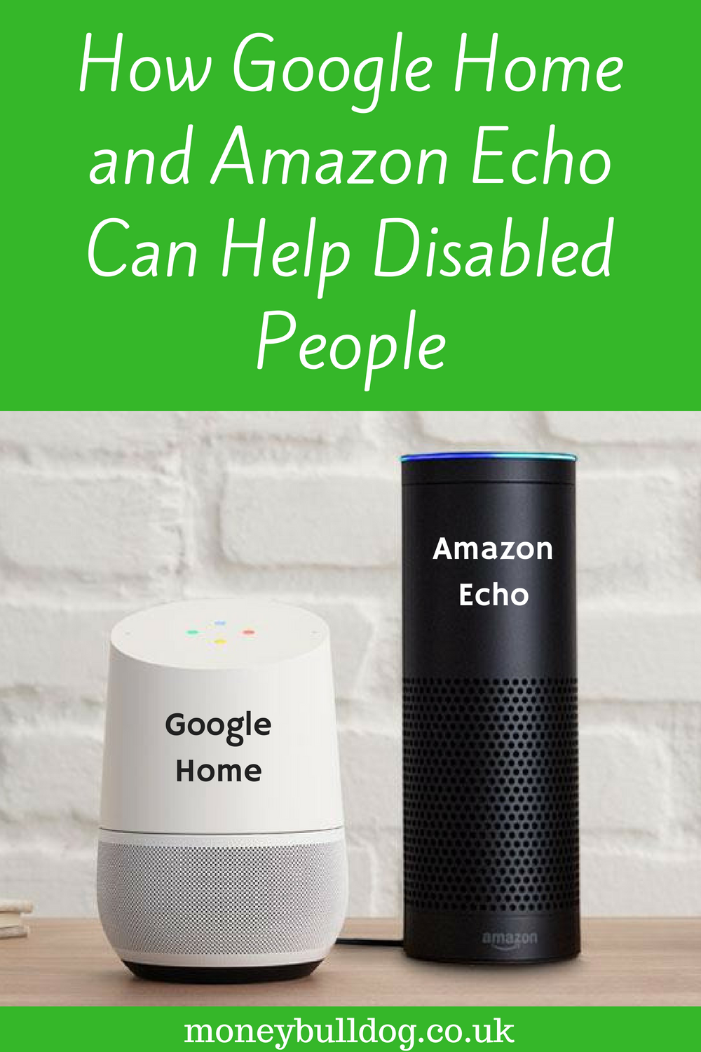 How Google Home and Amazon Echo Can Help Disabled People