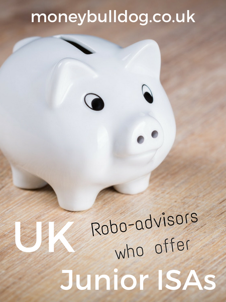UK Robo-advisors who offer Junior ISAs