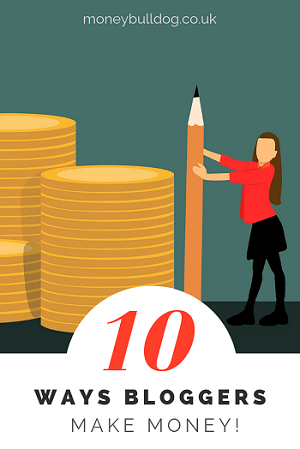10 Ways Bloggers Make Money (1)