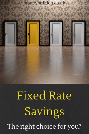 Fixed Rate Savings - The right choice for you?