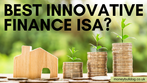 Best Innovative Finance ISA?