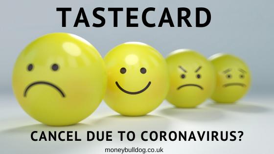 tastecard - cancel due to coronavirus?